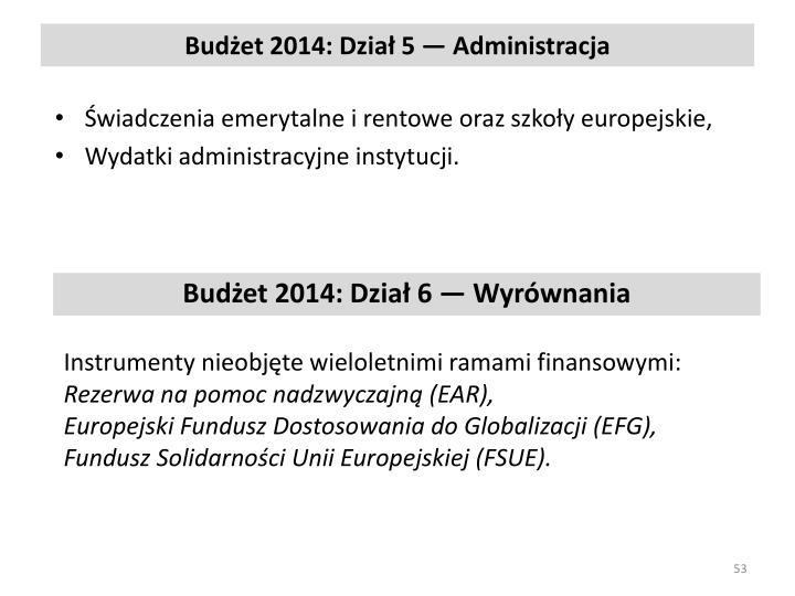 Budżet 2014: Dział 5 — Administracja