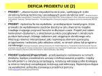 deficja projektu ue 2
