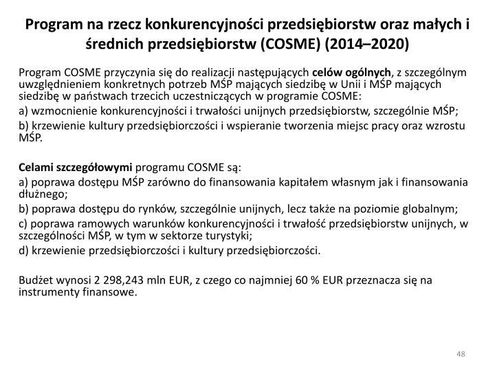 Program na rzecz konkurencyjności przedsiębiorstw oraz małych i średnich przedsiębiorstw (COSME) (2014–2020)