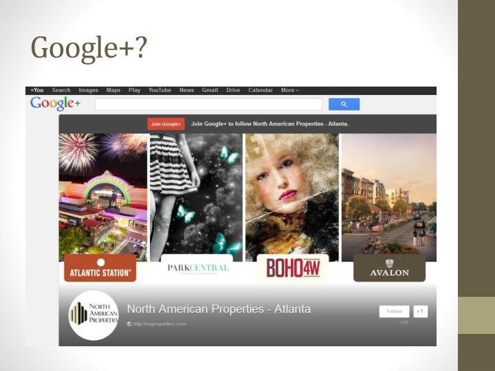 Google+?