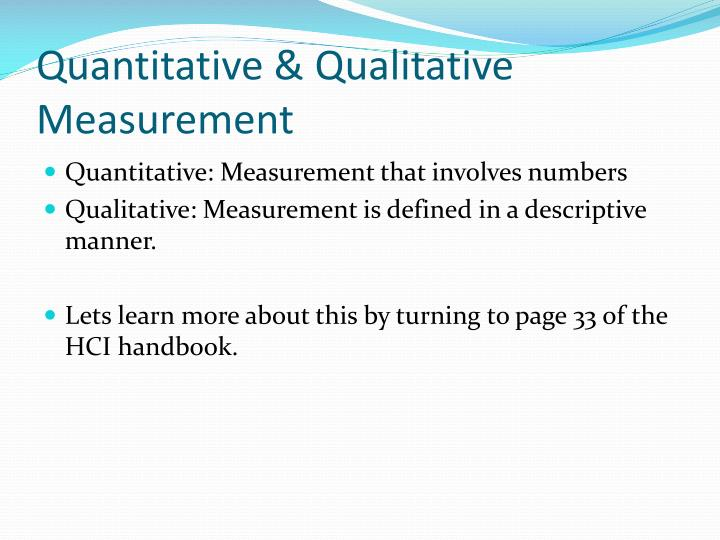 Quantitative & Qualitative Measurement