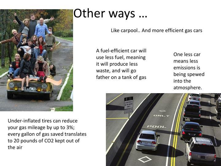 Other ways …