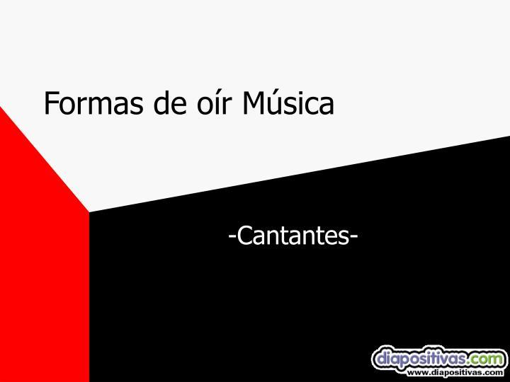 Formas de oír Música