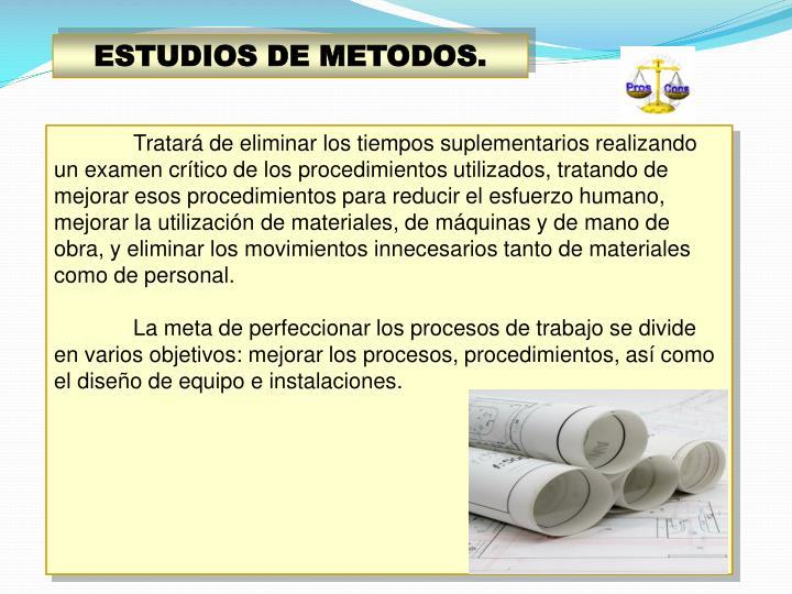 ESTUDIOS DE METODOS.
