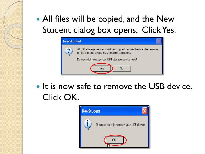 All files will be copied, and the New Student dialog box opens.  Click Yes.