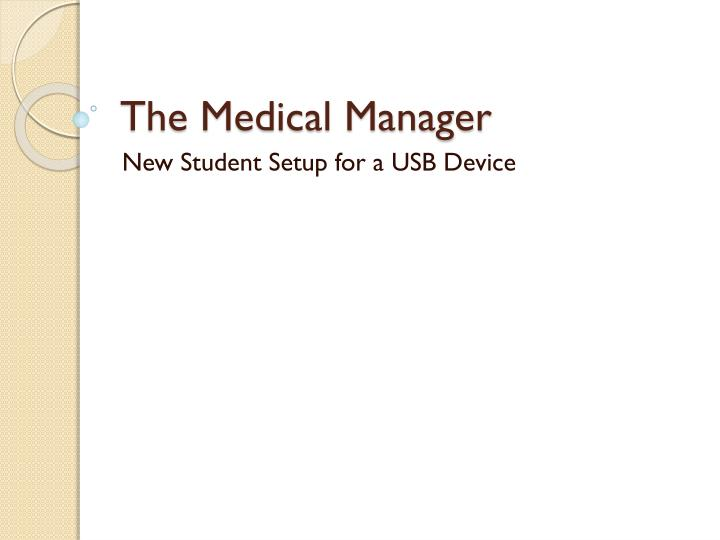 the medical manager