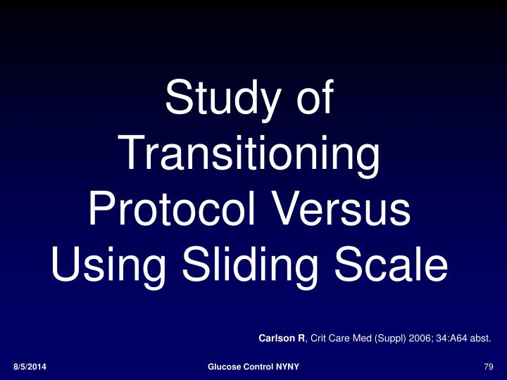 Study of Transitioning Protocol Versus Using Sliding Scale