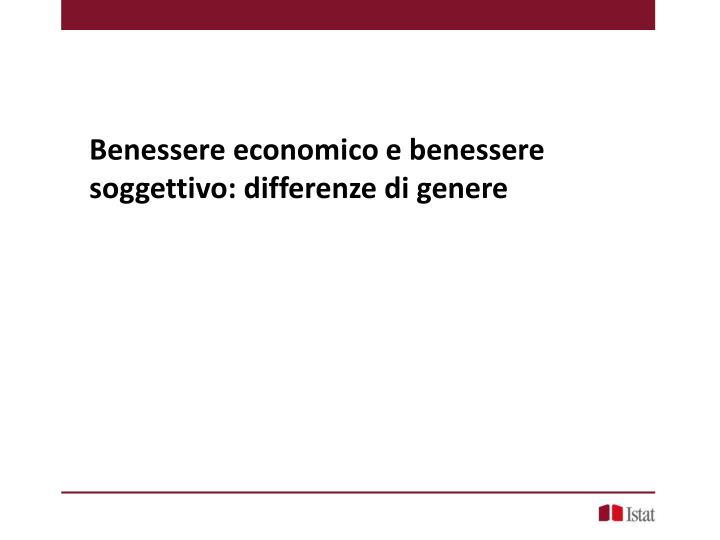 Benessere economico e benessere soggettivo: differenze di genere