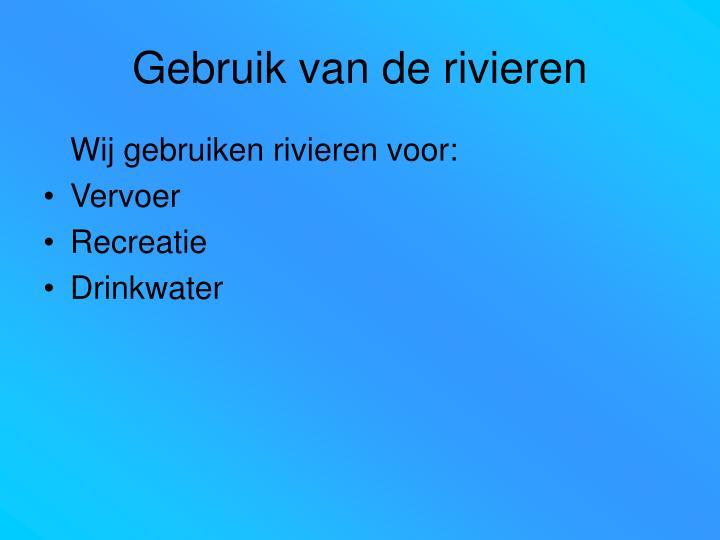 Gebruik van de rivieren