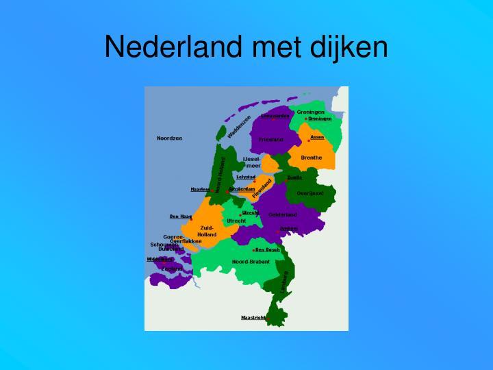 Nederland met dijken