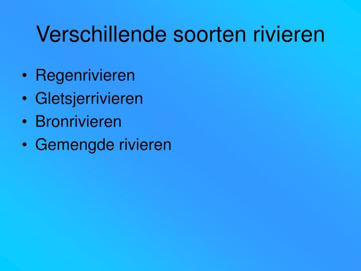 Verschillende soorten rivieren