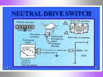 neutral drive switch
