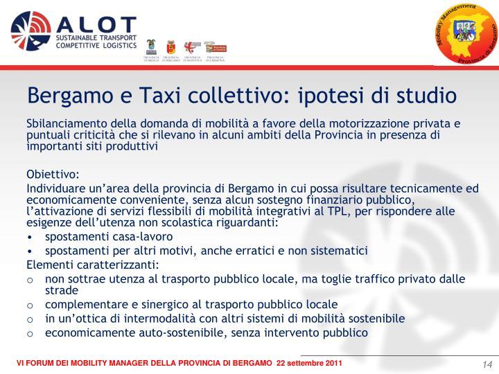 Bergamo e Taxi collettivo: ipotesi di studio