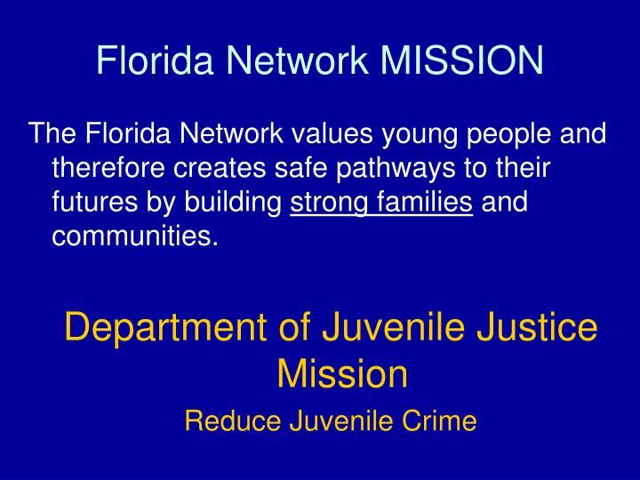 Florida network mission