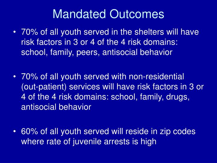 Mandated Outcomes