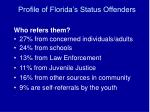 profile of florida s status offenders