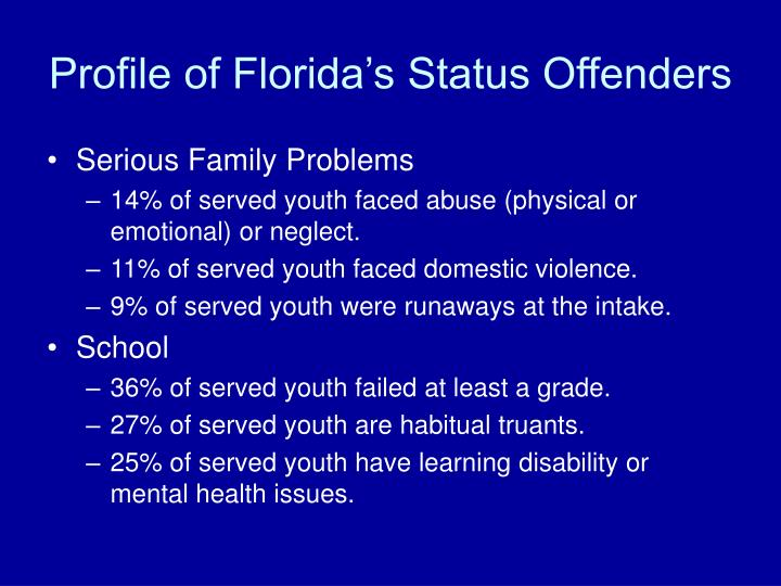 Profile of Florida's Status Offenders