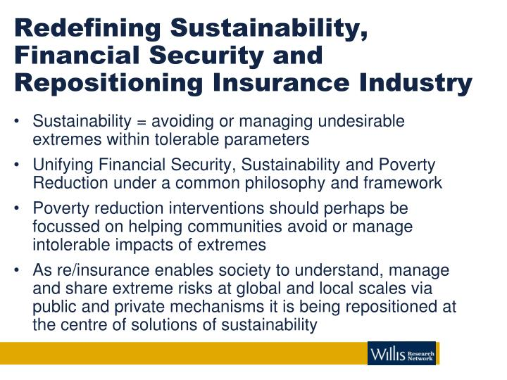 Redefining Sustainability, Financial Security and Repositioning Insurance Industry