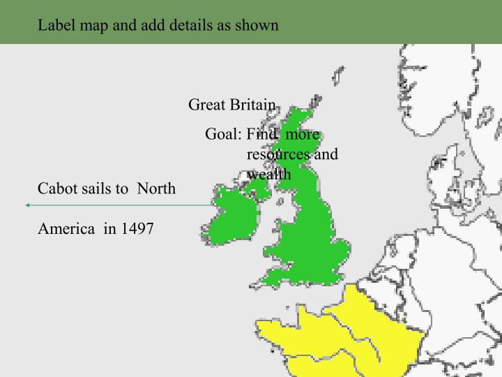 Label map and add details as shown