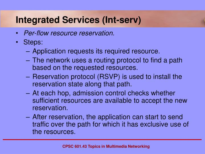 Integrated Services (Int-serv)