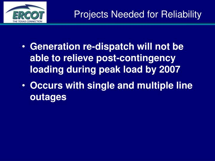Projects Needed for Reliability