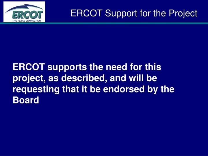 ERCOT Support for the Project