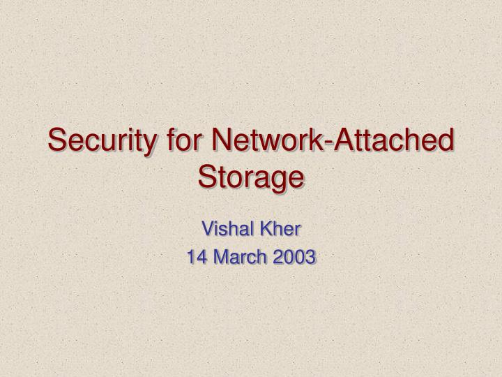 Security for network attached storage