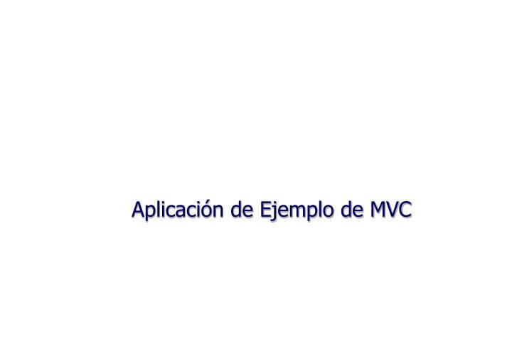 Aplicación de Ejemplo de MVC
