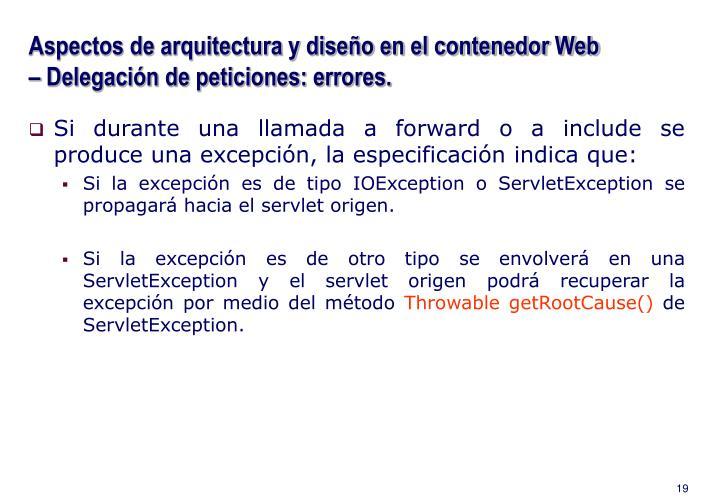 Aspectos de arquitectura y diseño en el contenedor Web – Delegación de peticiones: errores.