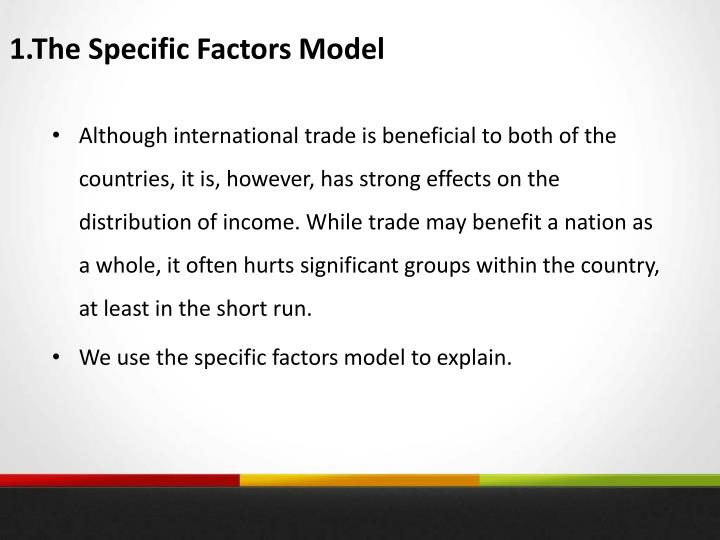 1.The Specific Factors Model