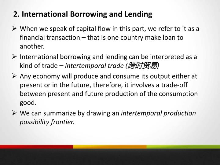 2. International Borrowing and Lending