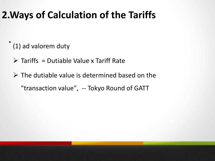 2.Ways of Calculation of the Tariffs