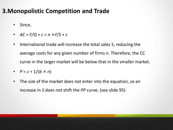 3.Monopolistic Competition and Trade