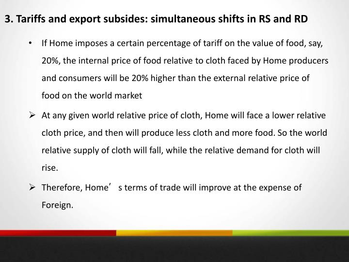 3. Tariffs and export subsides: