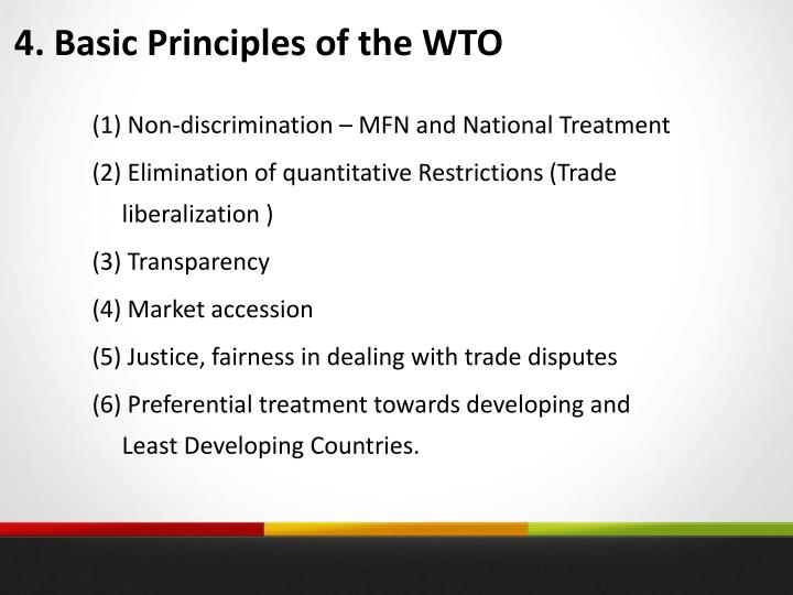 4. Basic Principles of the WTO
