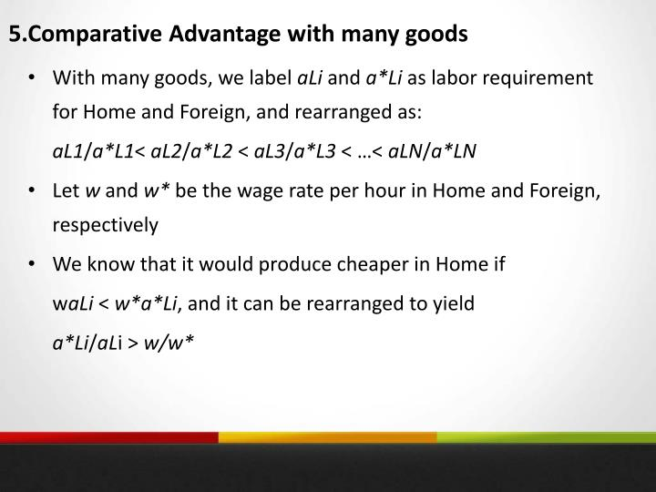 5.Comparative Advantage with many goods