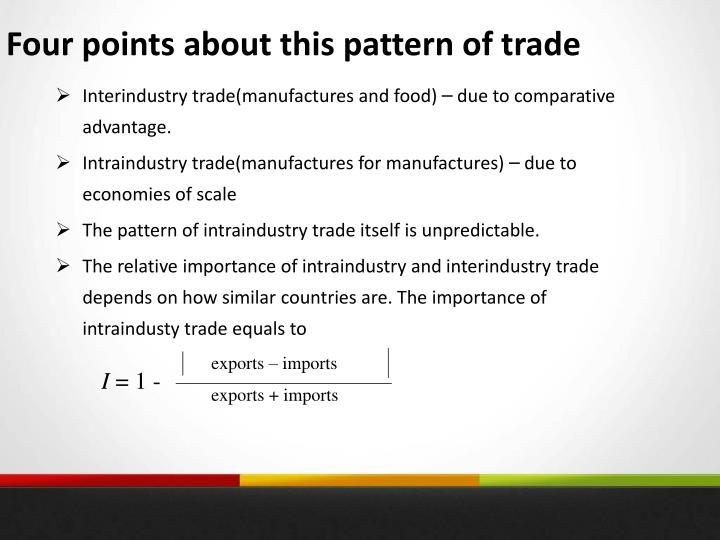 Four points about this pattern of trade