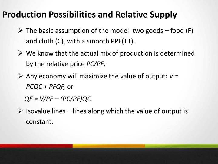 Production Possibilities and Relative Supply