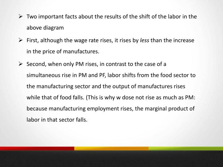 Two important facts about the results of the shift of the labor in the above diagram