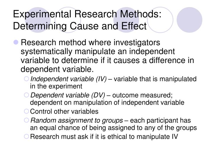Experimental Research Methods: Determining Cause and Effect
