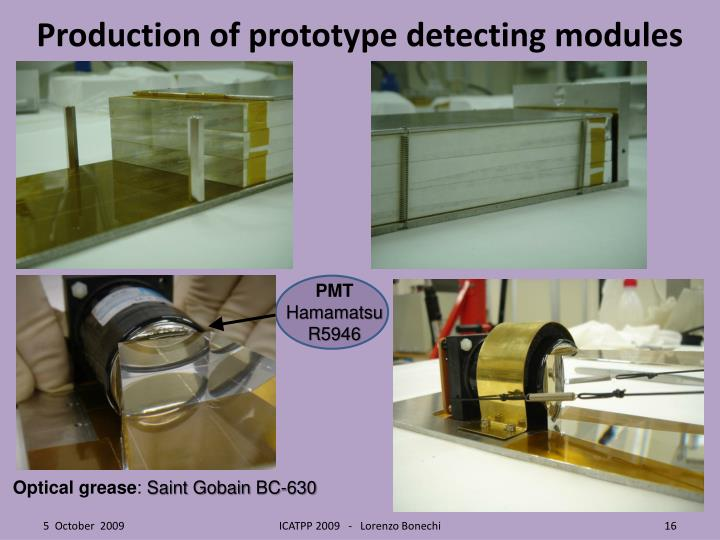 Production of prototype detecting modules