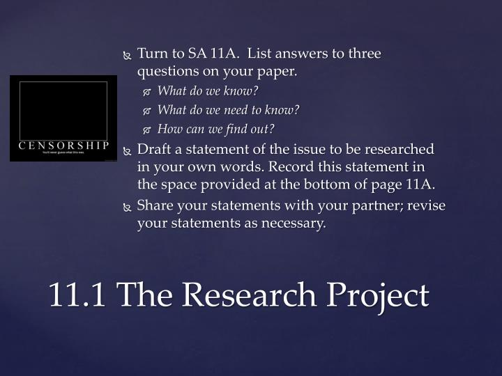 Turn to SA 11A.  List answers to three questions on your paper.