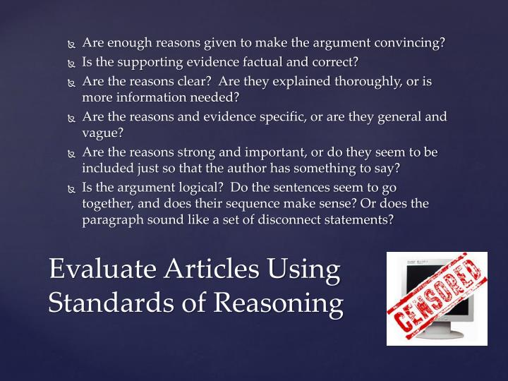 Are enough reasons given to make the argument convincing?