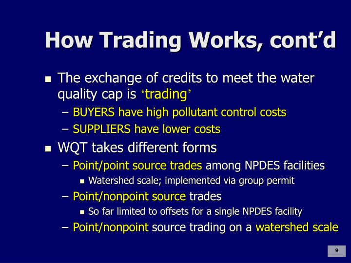 How Trading Works, cont'd