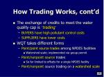 how trading works cont d