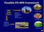 possible ps nps framework