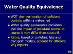 water quality equivalence