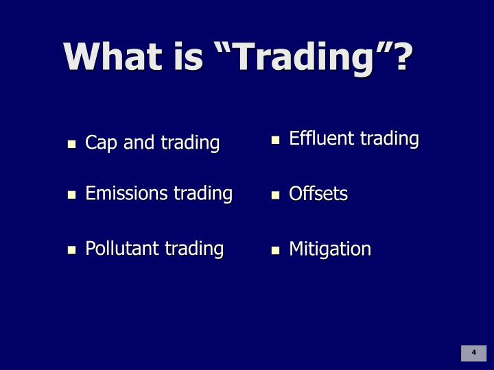 Cap and trading