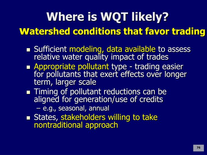 Where is WQT likely?