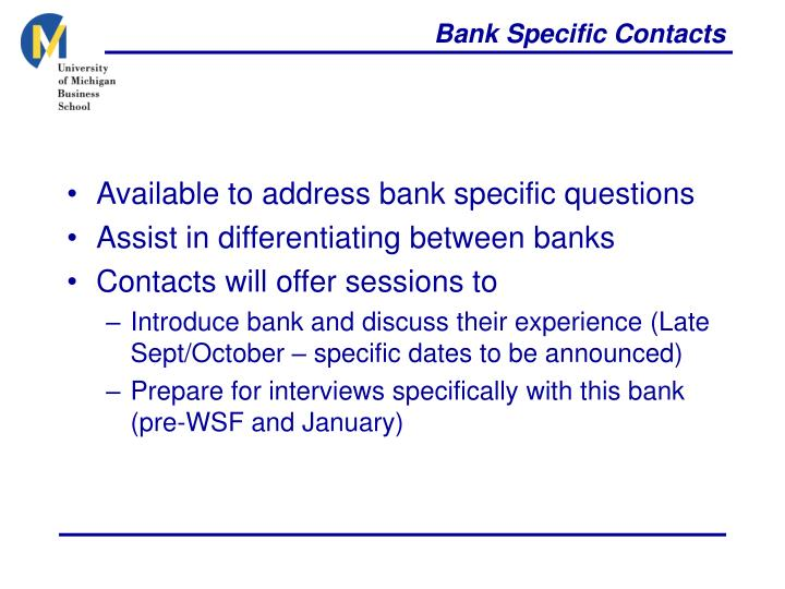 Bank Specific Contacts